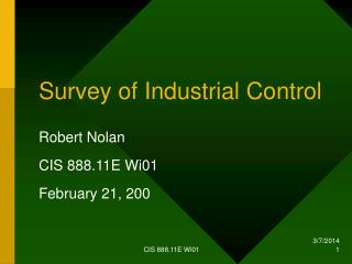 Survey of Industrial Control