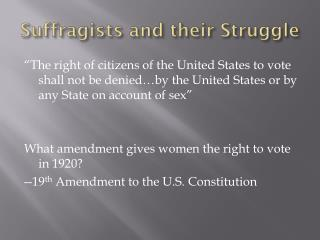 Suffragists and their Struggle