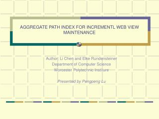 AGGREGATE PATH INDEX FOR INCREMENTL WEB VIEW MAINTENANCE