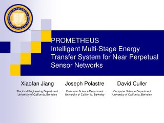 PROMETHEUS Intelligent Multi-Stage Energy Transfer System for Near Perpetual Sensor Networks