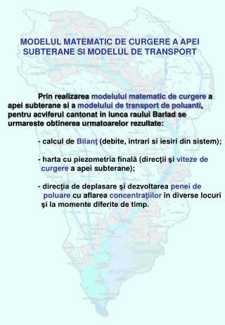 MODELUL MATEMATIC DE CURGERE A APEI SUBTERANE SI MODELUL DE TRANSPORT