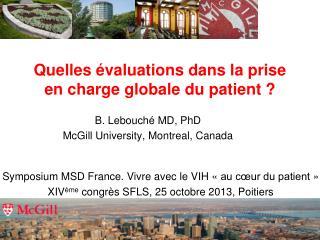 Quelles évaluations dans la prise en charge globale du patient ?