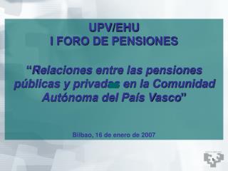 UPV/EHU I FORO DE PENSIONES