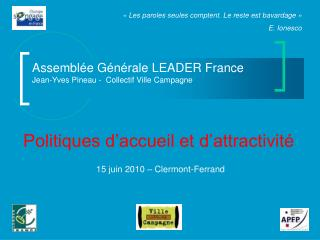 Assembl�e G�n�rale LEADER France Jean-Yves Pineau -  Collectif Ville Campagne
