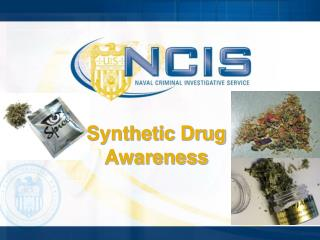 Synthetic  Drug Awareness