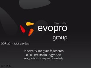 """Innovatív magyar fejlesztés  a """"0"""" emisszió jegyében magyar busz = magyar munkahely"""