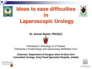 Ideas to ease difficulties  in  Laparoscopic Urology