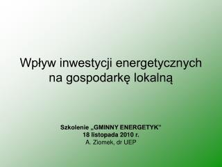 Wpływ inwestycji energetycznych na gospodarkę lokalną