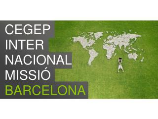 CEGEP  INTER NACIONAL  MISSIÓ BARCELONA