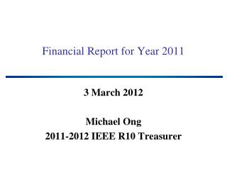 Financial Report for Year 2011