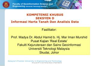 Fasilitator: Prof. Madya Dr. Abdul Hamid b. Hj. Mar Iman Murshid Pusat Kajian 'Real Estate'