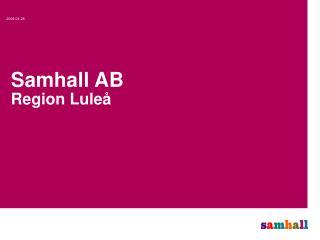 Samhall AB Region Luleå