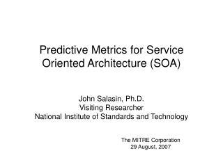 Predictive Metrics for Service Oriented Architecture (SOA)