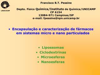 Encapsulação e caracterização de fármacos em sistemas micro e nano particulados Lipossomas