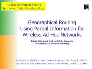 Geographical Routing Using Partial Information for Wireless Ad Hoc Networks