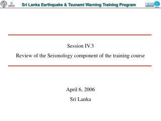 Sri Lanka Earthquake  Tsunami Warning Training Program
