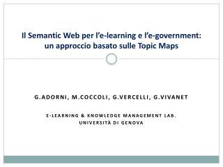 Il Semantic Web per l'e-learning e l'e-government: un approccio basato sulle Topic Maps