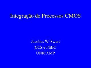 Integra��o de Processos CMOS