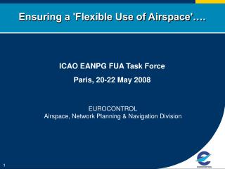 Ensuring a 'Flexible Use of Airspace'….