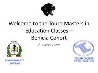 Welcome to the Touro Masters in Education Classes – Benicia Cohort