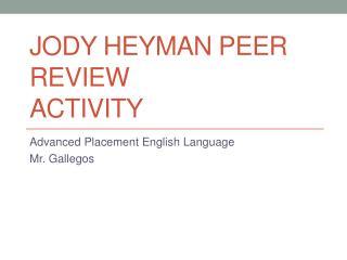 Jody  Heyman  Peer Review Activity