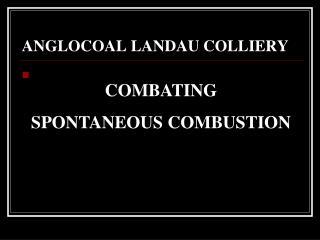 ANGLOCOAL LANDAU COLLIERY