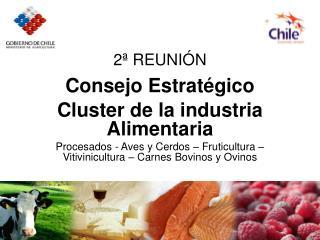 2ª REUNIÓN Consejo Estratégico Cluster de la industria Alimentaria