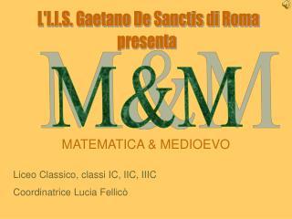 L'I.I.S. Gaetano De Sanctis di Roma presenta