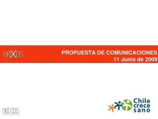 PROPUESTA DE COMUNICACIONES 11 Junio de 2009