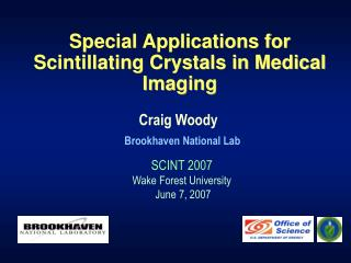 Special Applications for Scintillating Crystals in Medical Imaging