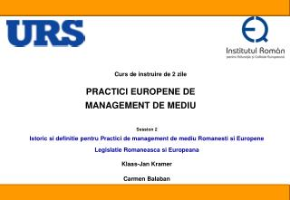 PRACTICI EUROPENE DE  MANAGEMENT DE MEDIU