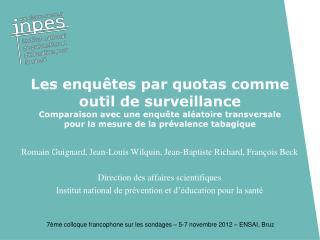 Romain Guignard, Jean-Louis Wilquin, Jean-Baptiste Richard, François Beck