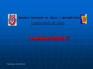 """""""LABORATORIO 3"""""""