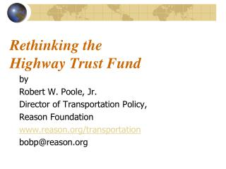 Rethinking the  Highway Trust Fund
