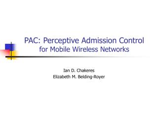 PAC: Perceptive Admission Control  for Mobile Wireless Networks