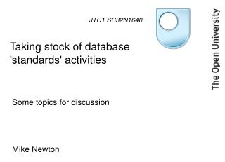 Taking stock of database 'standards' activities