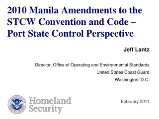 2010 Manila Amendments to the STCW Convention and Code    Port State Control Perspective