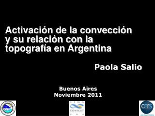 Activación de la convección y su relación con la topografía en Argentina