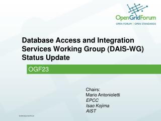 Database Access and Integration Services Working Group (DAIS-WG) Status Update