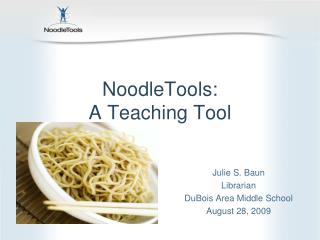 NoodleTools:  A Teaching Tool