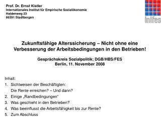 Prof. Dr. Ernst Kistler Internationales Institut für Empirische Sozialökonomie Haldenweg 23