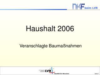 Haushalt 2006