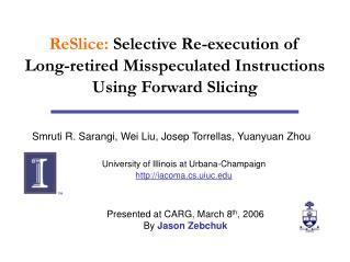 Smruti R. Sarangi, Wei Liu, Josep Torrellas, Yuanyuan Zhou