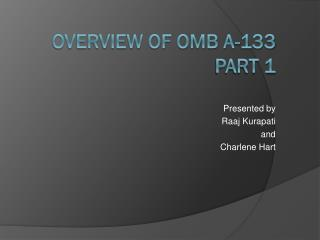 Overview of OMB A-133 Part 1