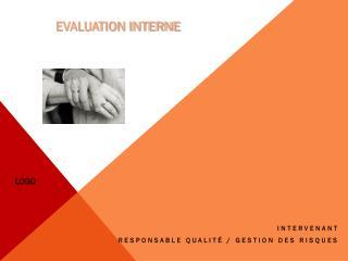 INTERVENANT RESPONSABLE qualité / gestion des risques
