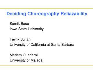 Deciding Choreography Reliazability