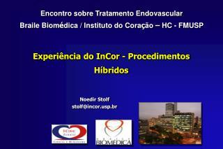 Experiência do InCor - Procedimentos Híbridos