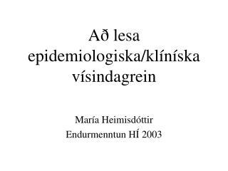 A  lesa epidemiologiska