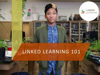 LINKED LEARNING 101
