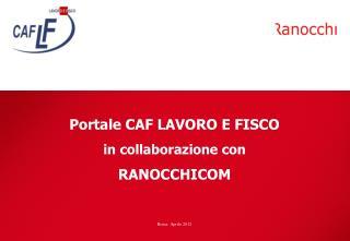 Portale CAF LAVORO E FISCO in collaborazione con  RANOCCHICOM
